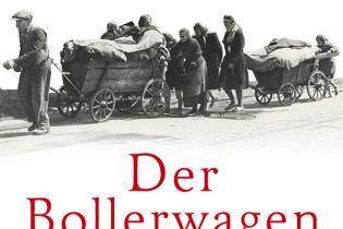 Olaf Ihlau: Der Bollerwagen – Unsere Flucht aus dem Osten. Siedler Verlag, 2014