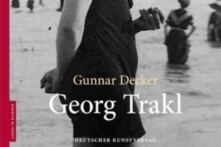 Gunnar Decker: Georg Trakl