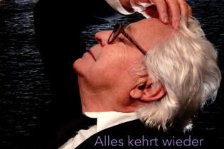 """aus dem Cover der aktuellen CD """"Alles Kehrt Wieder"""" von Jürgen Walter"""