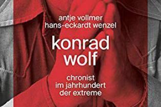 Buchcover: Konrad Wolf - chronist im jahrhundert der extreme